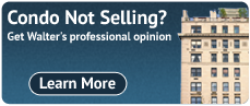 Condo Not Selling? Get Walter's professional opinion.